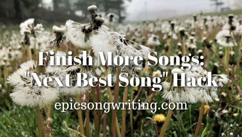 Finish More Songs - Next Best Song Hack