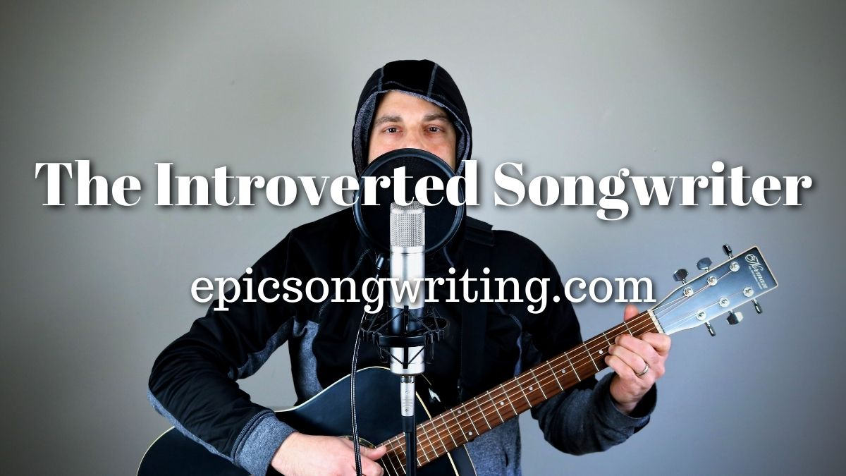 Introverted Songwriter, Songwriting Psychology, Cooperation, Collaboration