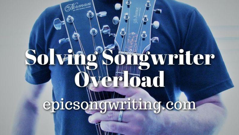 Solving Songwriter Overload