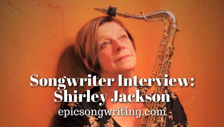Songwriter Interview Shirley Jackson