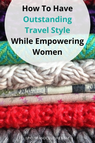 Global Goods Partners empowers women through travel fashion. Here's how.