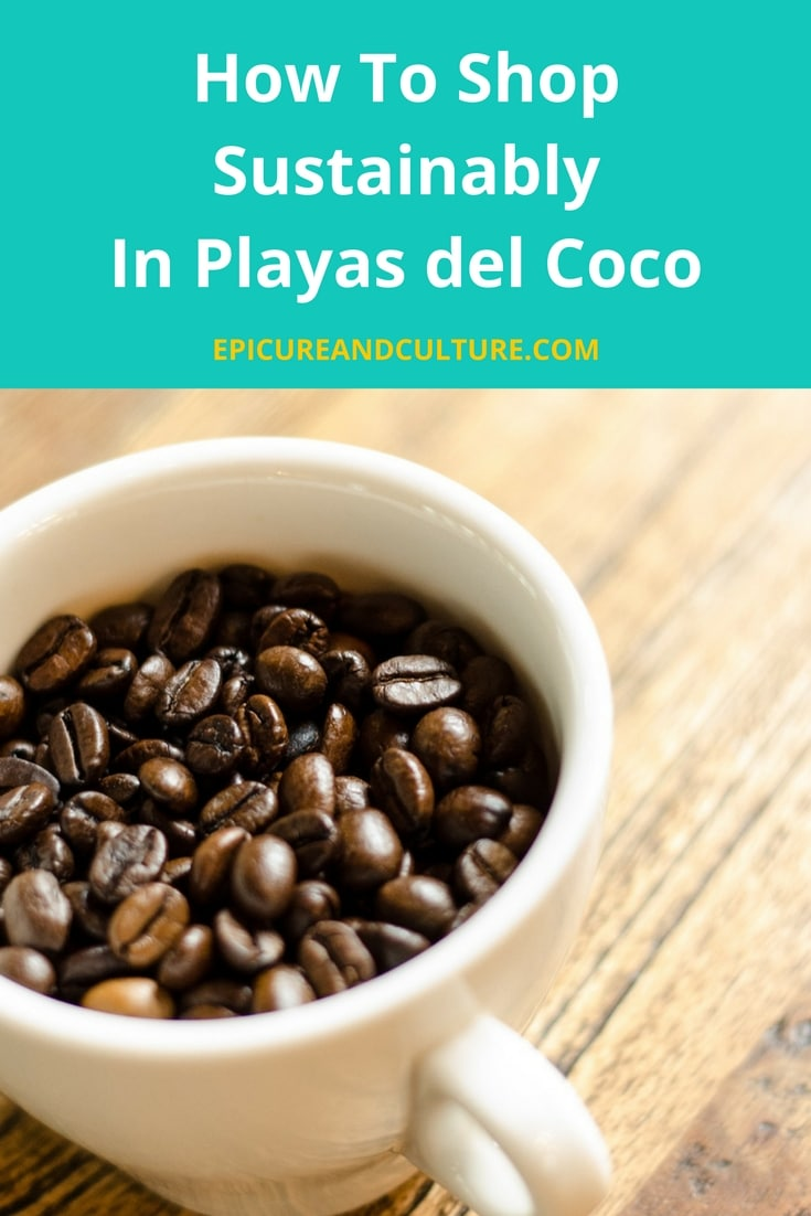 How to shop sustainably in Playas del Coco