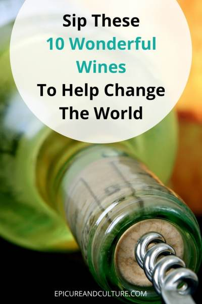 Drink Ethical Wine To Help Change the World