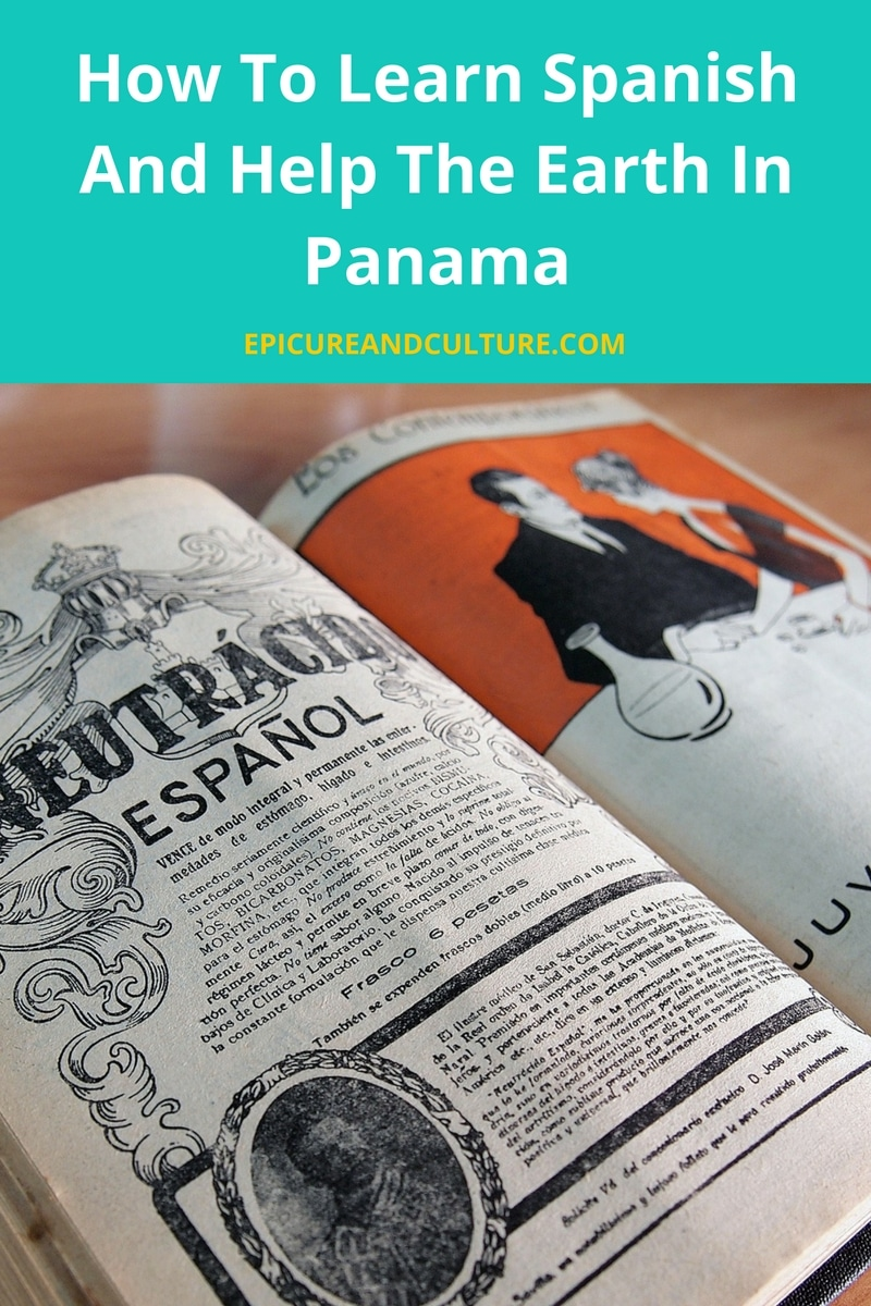 How to Learn Spanish and Help the Earth in Panama