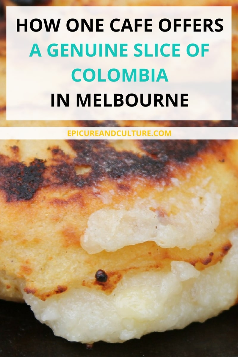 HOW ONE CAFE OFFERS A GENUINE SLICE OF COLOMBIA IN MELBOURNE