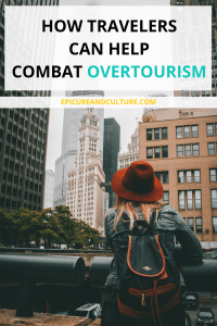 How Travelers Can Help Combat Overtourism
