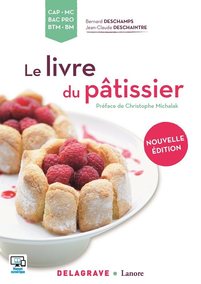 Le livre du pâtissier | Nouvelle édition | www.epicuriendusud.com