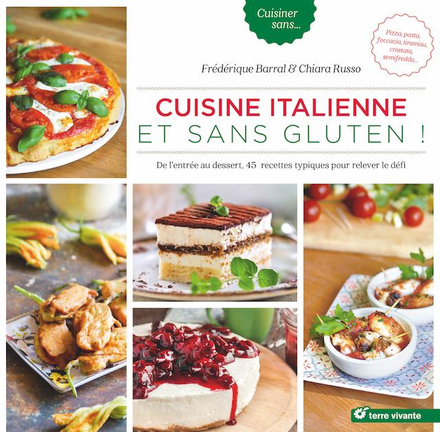 Cuisine italienne et sans gluten !・Frédérique Barral & Chiara Russo - www.epicuriendusud.com
