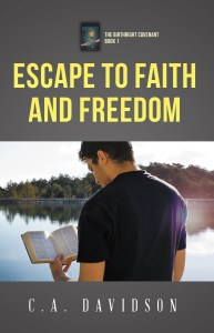 Escape to Faith and Freedom