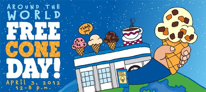 Ben & Jerry's Free Cone Day is April 3rd, 2012!