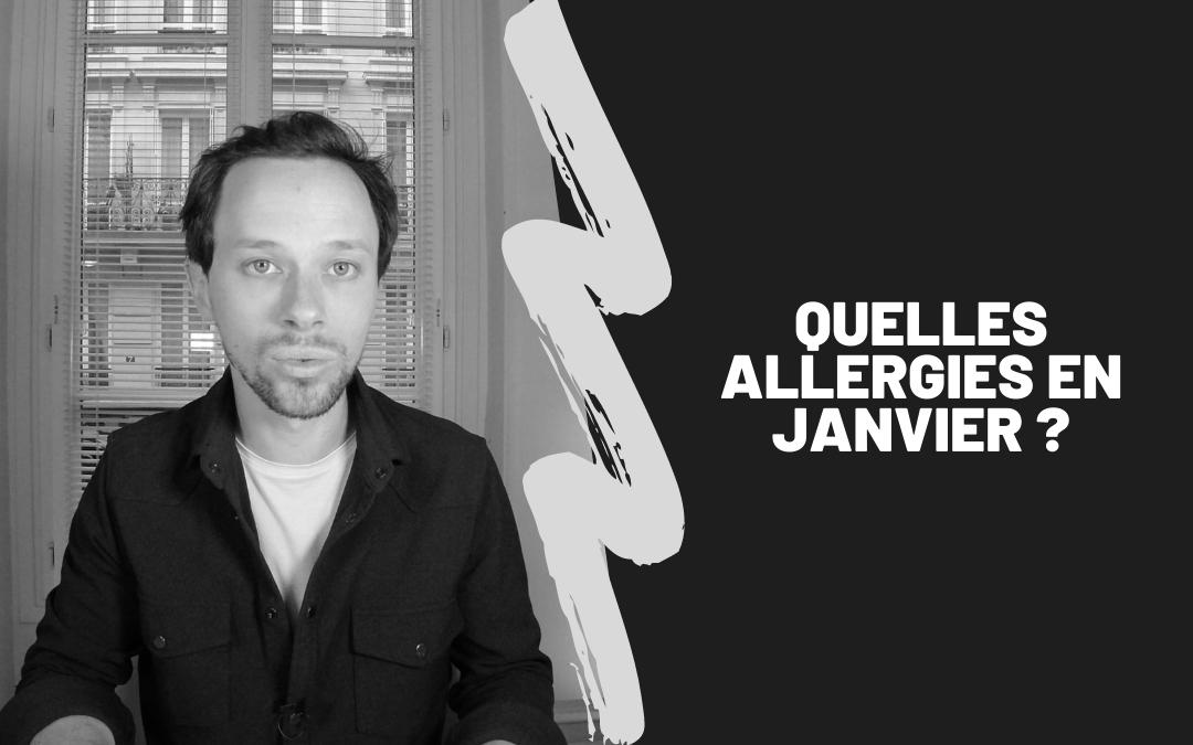 Quelles Allergies En Janvier ?