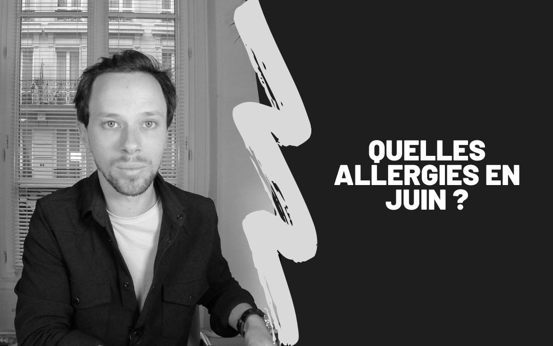 Quelles Allergies En Juin ?