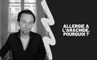 Allergie A L'Arachide, Pourquoi ?