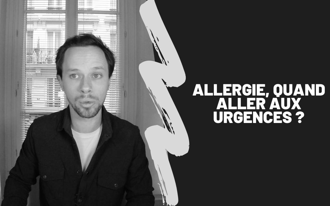 Allergie, Quand Aller Aux Urgences ?