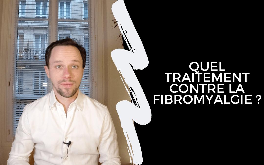Quel traitement contre la fibromyalgie ?