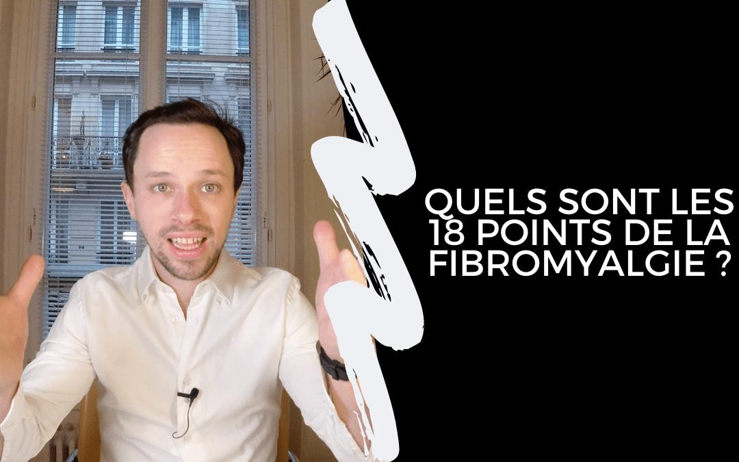 Quels sont les 18 points de la fibromyalgie ?