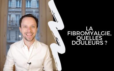 La Fibromyalgie, Quelles Douleurs ?