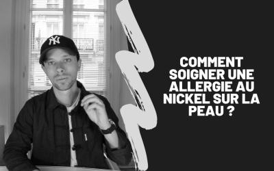 Comment Soigner Une Allergie Au Nickel Sur La Peau ?