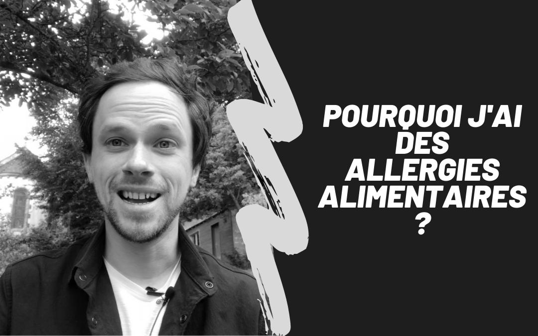 Les 2 Causes Des Allergies Alimentaires