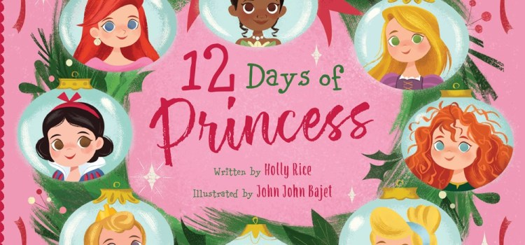 12 Days of Princess by Holly Rice