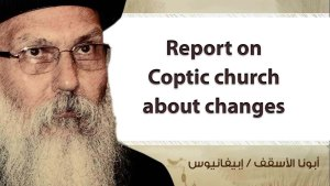 Report on Coptic church about changes