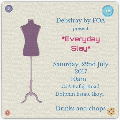 Debsfray 'Everyday slay' themed party