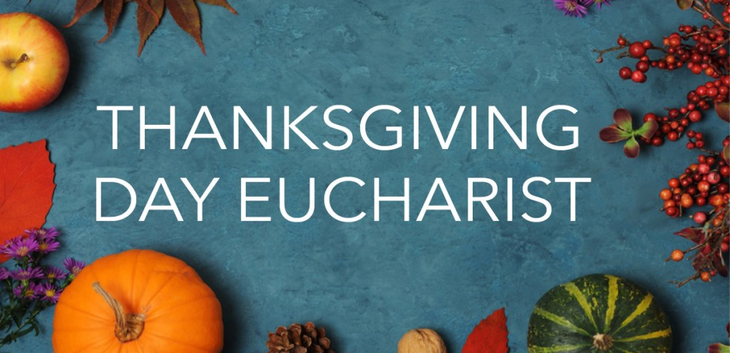 Thanksgiving Day Eucharist