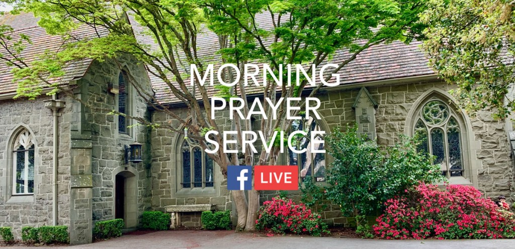 Morning Prayer, July 20-24, 2020