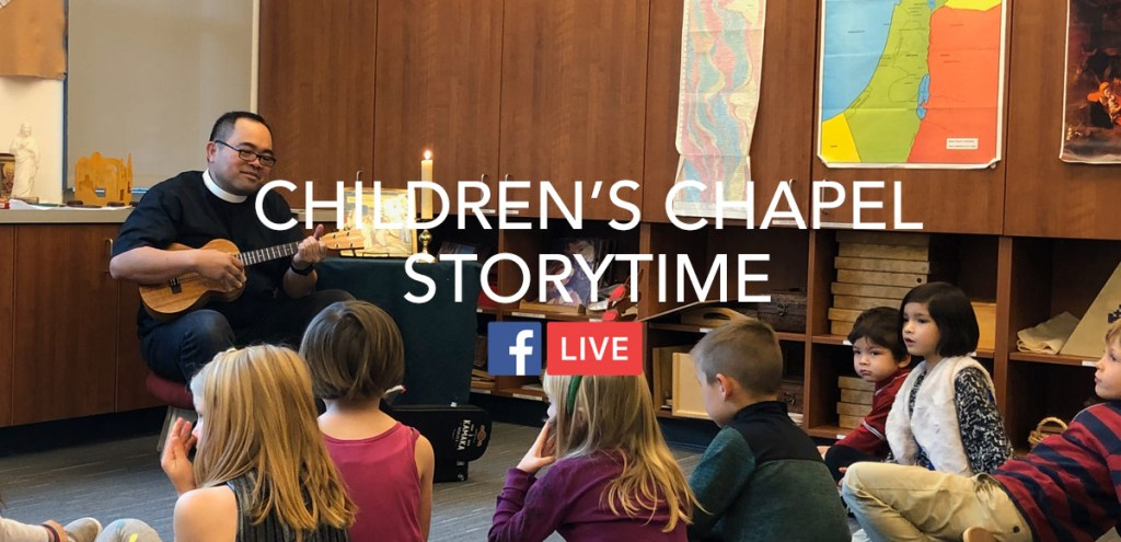 Children's Chapel Storytime for August 9, 2020