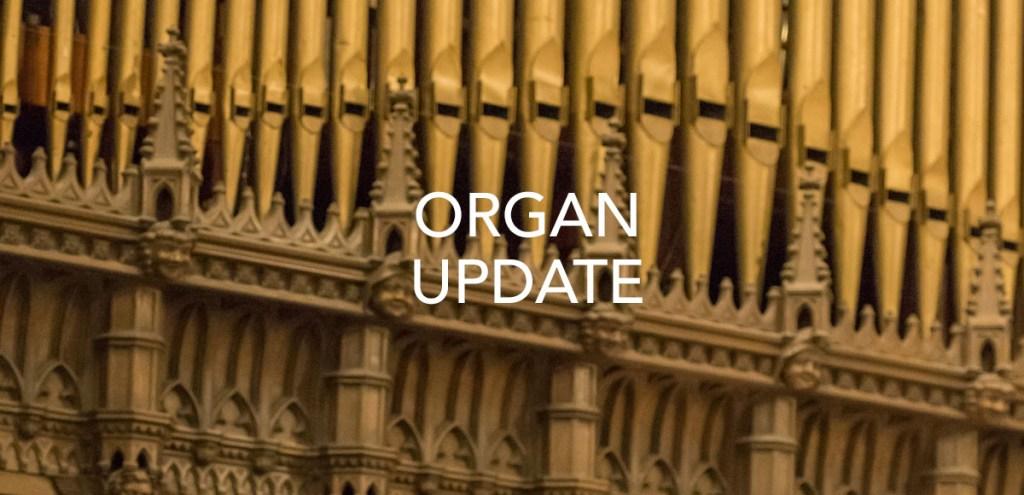 Organ Improvement Updates