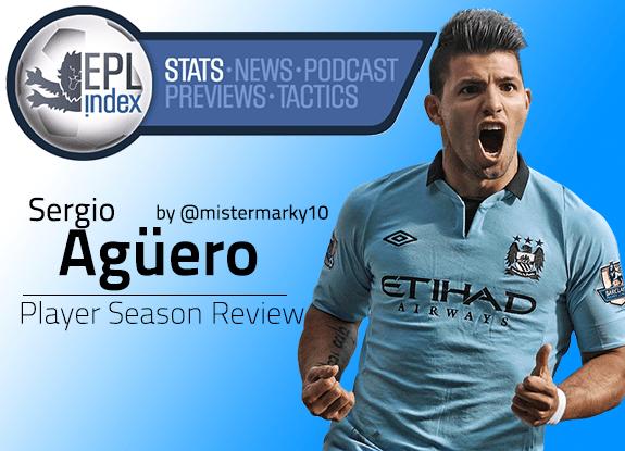 Sergio Aguero Player Season Review - EPL Index: Unofficial English