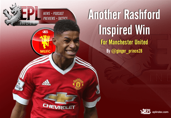Another Rashford Inspired Win for United