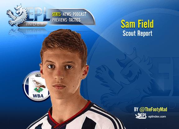 Sam Field - Scout Report