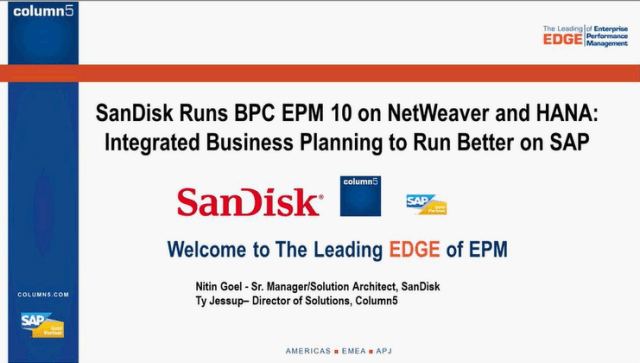 How SanDisk Runs BPC EPM10 on NetWeaver & HANA