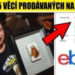 VIDEO: TOP 5 nejšílenějších věcí prodávaných na eBay