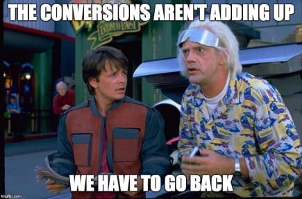 Conversions aren't adding up