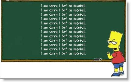 Bart Simpson: I am sorry I bet on baseball