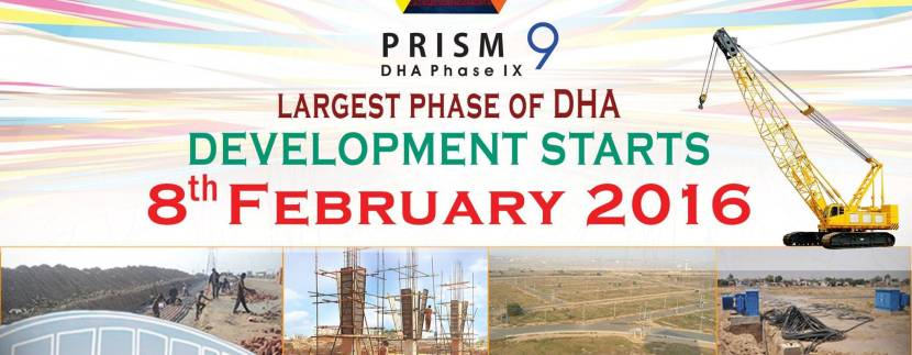 DHA Phase 9 Prism Development starts from 8 February, 2016