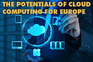 The potential of cloud computing in Europe