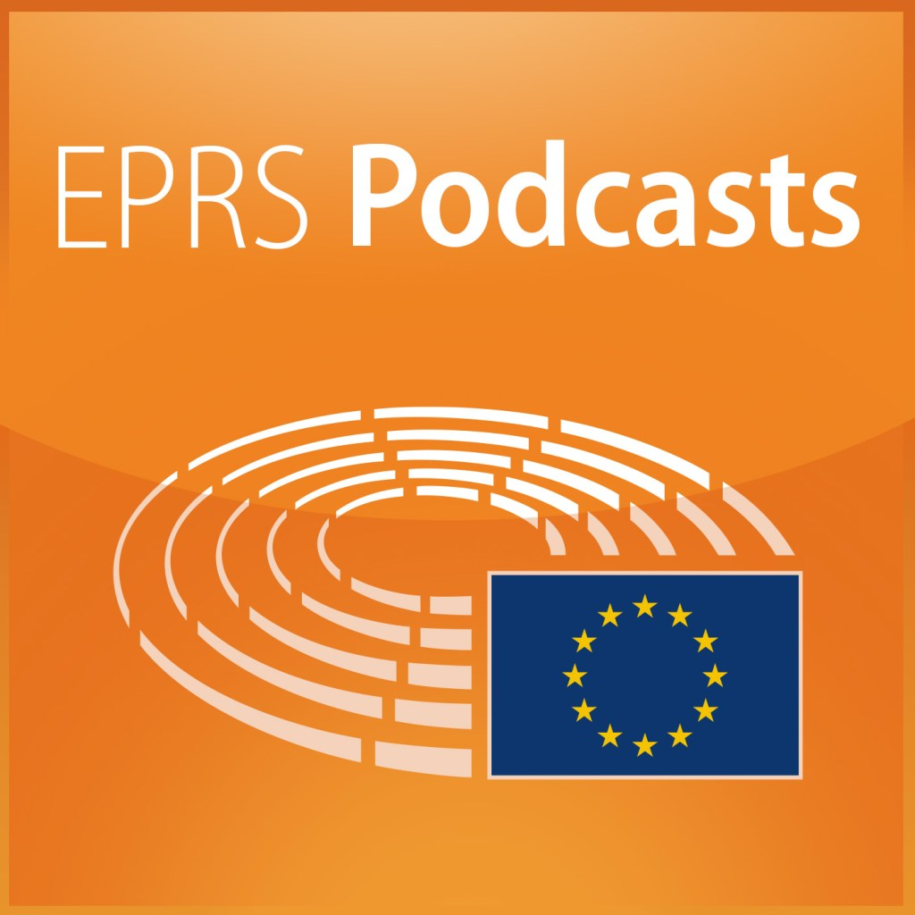 A guide to EPRS podcasts