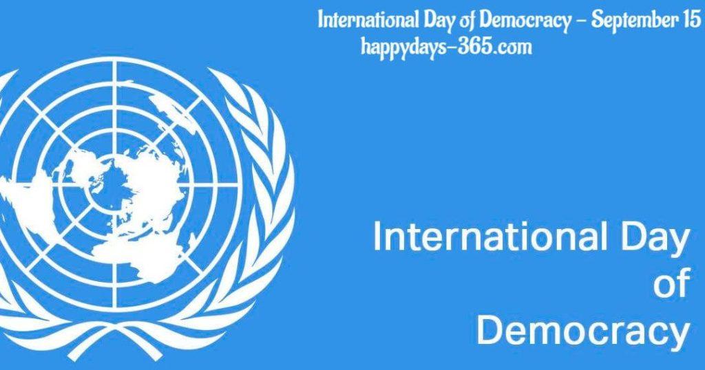 International Day of Democracy, 15 September