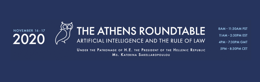 Digital revolution and legal evolution: Athens Roundtable on the Rule of Law and Artificial Intelligence