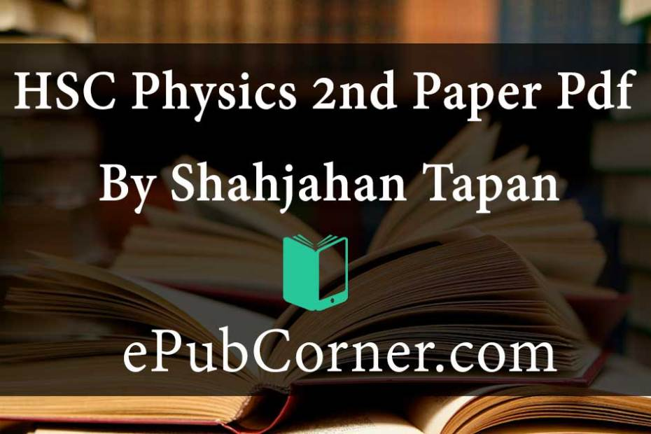 HSC Physics 2nd Paper Pdf download