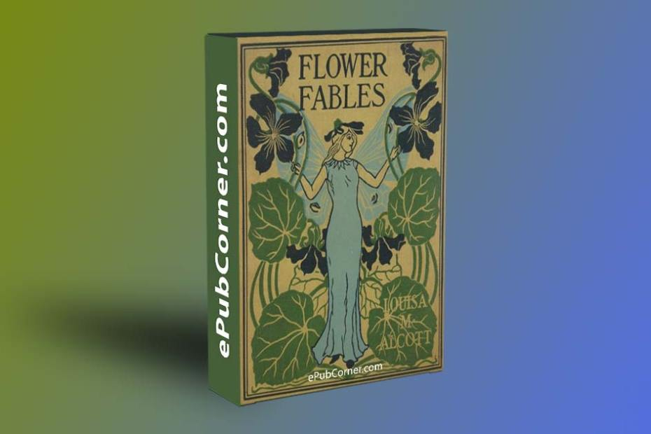 Flower Fables ePub download free