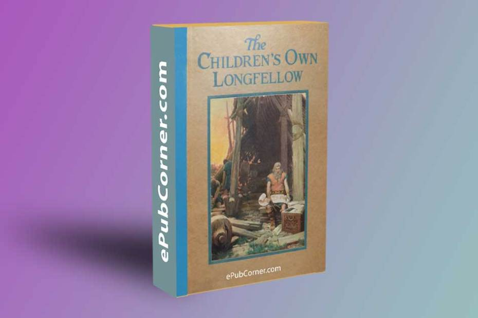 The Children's Own Longfellow ePub download free