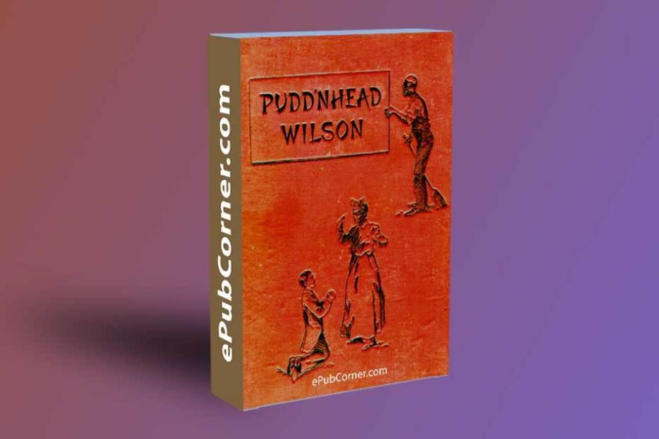 The Tragedy of Pudd'nhead Wilson epub ePub download free