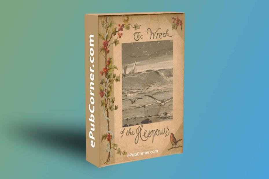 The Wreck of the Hesperus ePub download free