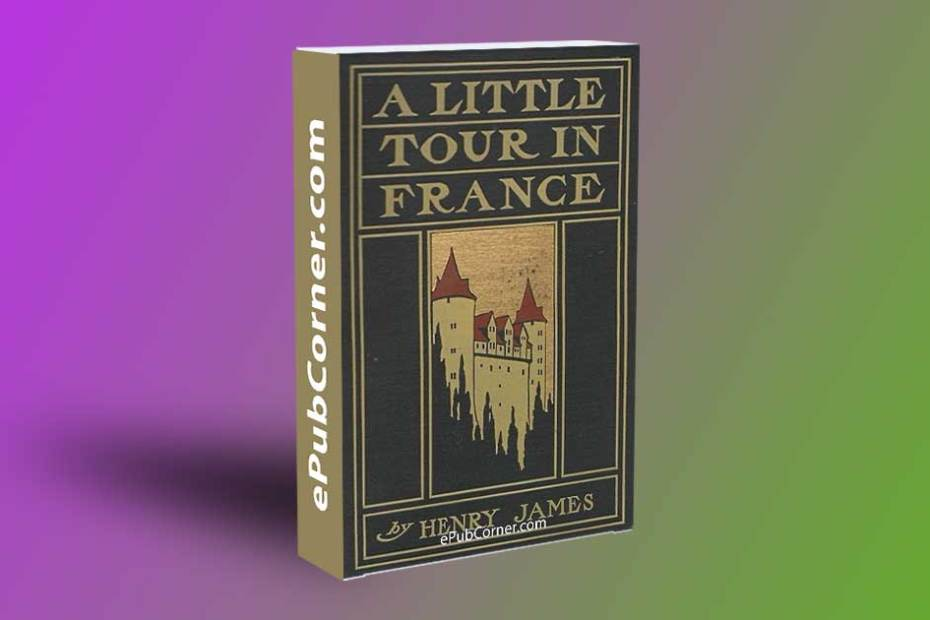 A Little Tour In France ePub download free