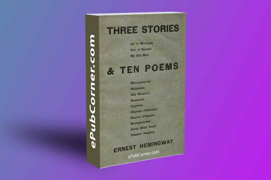 Three Stories and Ten Poems ePub download free