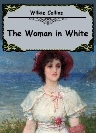 Wilkie-Collins-The-Woman-in-White
